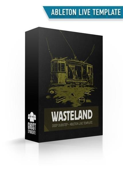 Wasteland, Ableton Live Template, Deep Dubstep, Ghost Syndicate, Sample Pack, Samples, 24bit WAV