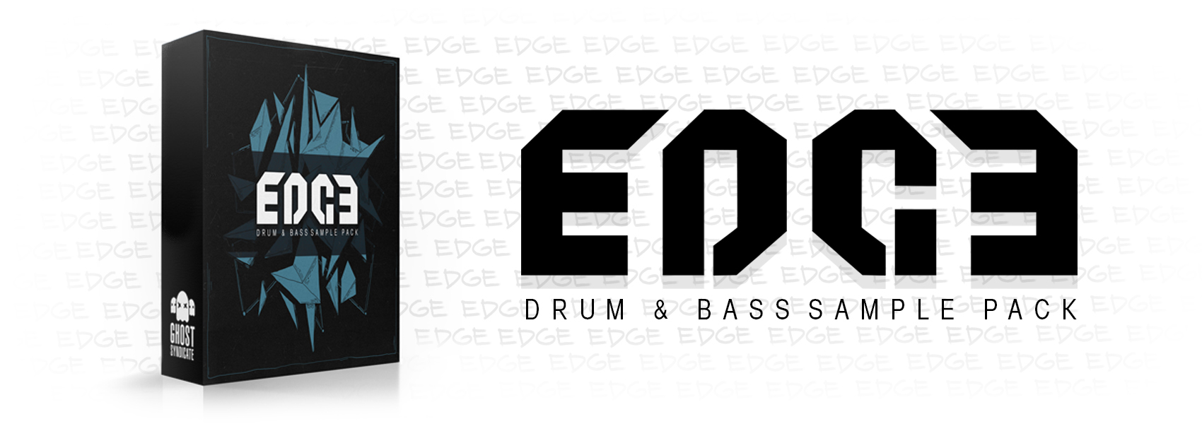 EDGE, Drum and Bass Sample Pack, Ghost Syndicate