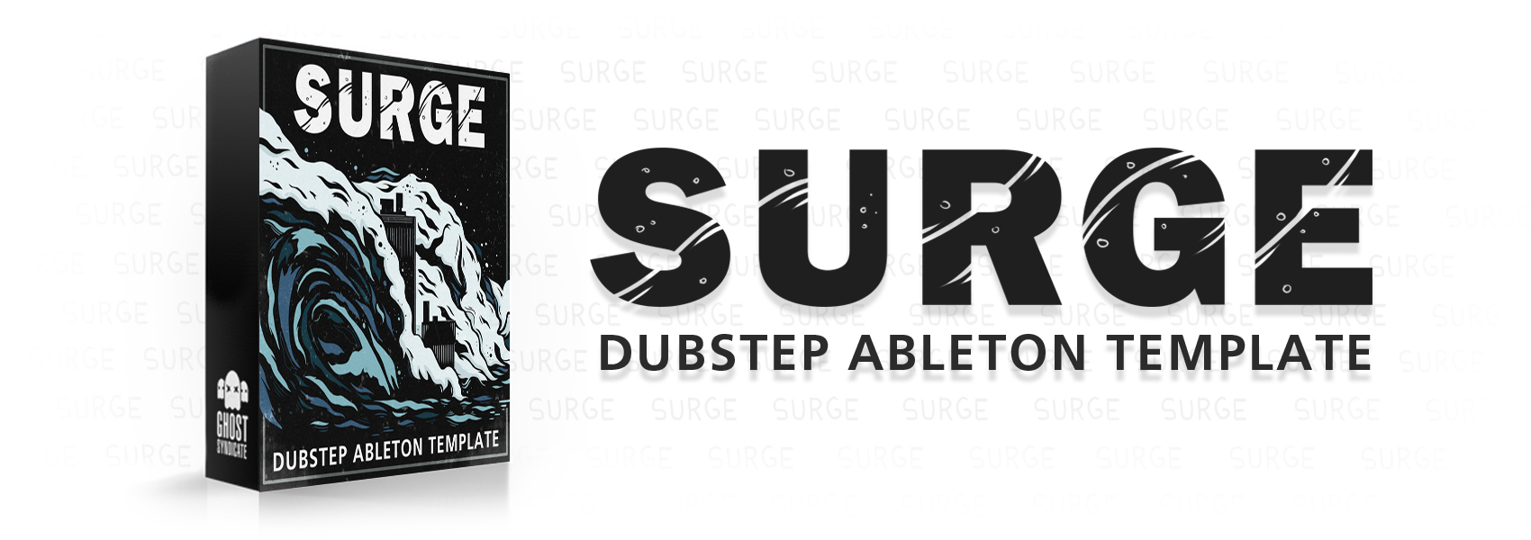 Surge, Ableton Live Template, Samples, Loops, One Shots, Dubstep, Ghost Syndicate