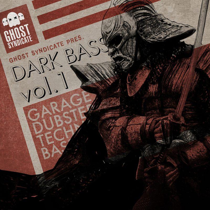 Dark Bass Vol.1, Deep Dubstep, Beats, Techno, Grime, House, Ghost Syndicate, Sample Pack, Samples, 24bit WAV