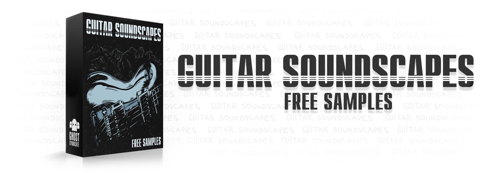 Guitar Soundscapes, Free Samples, Free Sample Pack, Funk, Jazz, Ghost Syndicate, Sample Pack, Samples, 24bit WAV